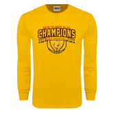 Gold Long Sleeve T Shirt-Back-to-Back GLIAC Champions Mens Basketball 15-16