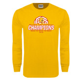 Gold Long Sleeve T Shirt-Back-to-Back-to-Back GLIAC Champions Volleyball