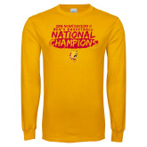Gold Long Sleeve T Shirt-2018 NCAA Mens Basketball National Champions - Brush