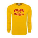 Gold Long Sleeve T Shirt-Bulldog Football Arched
