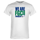 White T Shirt-We Are FGCU