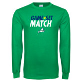 Kelly Green Long Sleeve T Shirt-Game Set Match Tennis