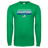 Kelly Green Long Sleeve T Shirt-Regular Season Champions 2017 Mens Basketball Bar Design