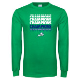 Kelly Green Long Sleeve T Shirt-Regular Season Champions 2017 Mens Basketball Champions Repeating
