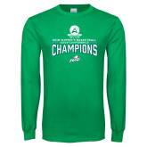 Kelly Green Long Sleeve T Shirt-2018 Womens Basketball Champions