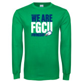 Kelly Green Long Sleeve T Shirt-We Are FGCU