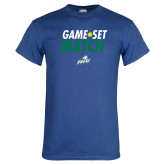 Royal T Shirt-Game Set Match Tennis