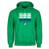 Kelly Green Fleece Hoodie-Regular Season Champions 2017 Mens Basketball Champions Repeating