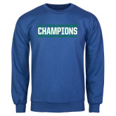 Royal Fleece Crew-ASUN Champions 2017 Mens Basketball