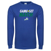 Royal Long Sleeve T Shirt-Game Set Match Tennis