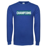 Royal Long Sleeve T Shirt-ASUN Champions 2017 Mens Basketball