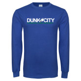 Royal Long Sleeve T Shirt-Dunk City Official Logo