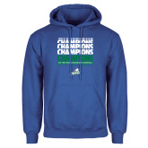 Royal Fleece Hoodie-Regular Season Champions 2017 Mens Basketball Champions Repeating