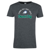 Ladies Dark Heather T Shirt-Dunk City Script