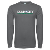 Charcoal Long Sleeve T Shirt-Dunk City Official Logo