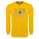 Gold Long Sleeve T Shirt-Ft. Hays State University Stacked