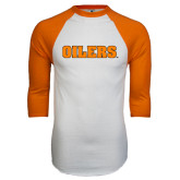 White/Orange Raglan Baseball T Shirt-Oilers Word Mark