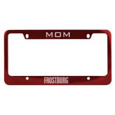 Mom Metal Red License Plate Frame-Frostburg State Wordmark Logo Engraved