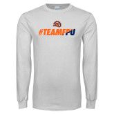 White Long Sleeve T Shirt-#TEAMFPU