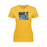 Ladies Gold T Shirt-Make It Yours