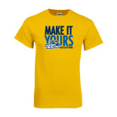 Gold T Shirt-Make It Yours