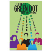 11 x 17 Poster-There's a Green Dot Option 2