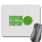 Full Color Mousepad-Everyone Everyday Dot