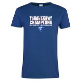 Ladies Royal T Shirt-Sun Belt Mens Tournament Champions