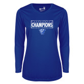 Ladies Syntrel Performance Royal Longsleeve Shirt-2018 Mens Basketball Tournament Champions