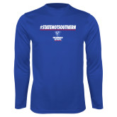 Performance Royal Longsleeve Shirt-#StateNotSouthern