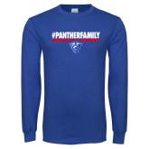 Royal Long Sleeve T Shirt-#PantherFamily