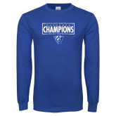 Royal Long Sleeve T Shirt-2018 Mens Basketball Tournament Champions