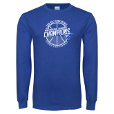 Royal Long Sleeve T Shirt-Sun Belt Mens Basketball Champions