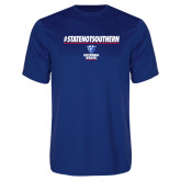 Performance Royal Tee-#StateNotSouthern