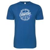 Next Level SoftStyle Royal T Shirt-Sun Belt Mens Basketball Champions