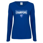 Ladies Royal Long Sleeve V Neck T Shirt-2018 Mens Basketball Tournament Champions