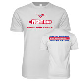 Next Level SoftStyle White T Shirt-Fight On Come And Take It