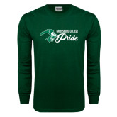 Dark Green Long Sleeve T Shirt-Greensboro College Pride