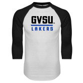 White/Black Raglan Baseball T Shirt-GVSU Lakers Stacked
