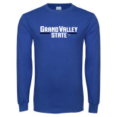 Royal Long Sleeve T Shirt-Grand Valley State Wordmark Stacked