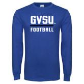 Royal Long Sleeve T Shirt-GVSU Football