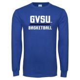 Royal Long Sleeve T Shirt-GVSU Basketball