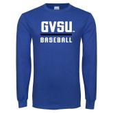 Royal Long Sleeve T Shirt-GVSU Baseball