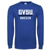 Royal Long Sleeve T Shirt-GVSU Soccer