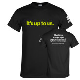 Black T Shirt-Its up to us