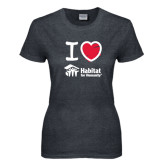Ladies Dark Heather T Shirt-I Love Habitat for Humanity