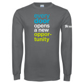 Charcoal Long Sleeve T Shirt-Every Door Opens A New Opportunity