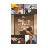 The Building on Faith Bible-