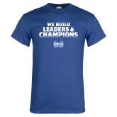 Royal T Shirt-We Build Leaders
