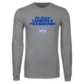Grey Long Sleeve T Shirt-We Build Leaders